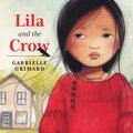 Cover image for Lila and the Crow